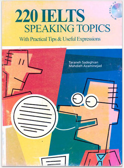 220 IELTS Speaking Topics with sample answer test