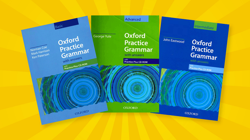 Oxford Practice Grammar Basic, Intermediate và Advanced